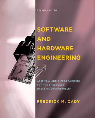 Software and Hardware Engineering By Cady, Frederick M.